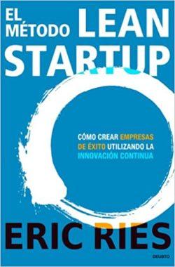 el metodo lean startup - eric ries