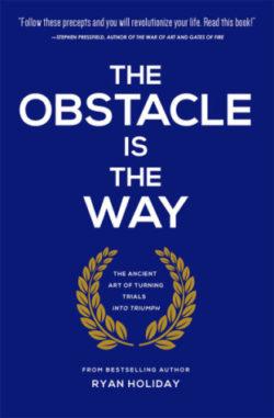 el obstaculo es el camino - ryan holiday