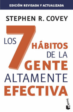 los 7 habitos de la gente altamente efectiva - stephen covey