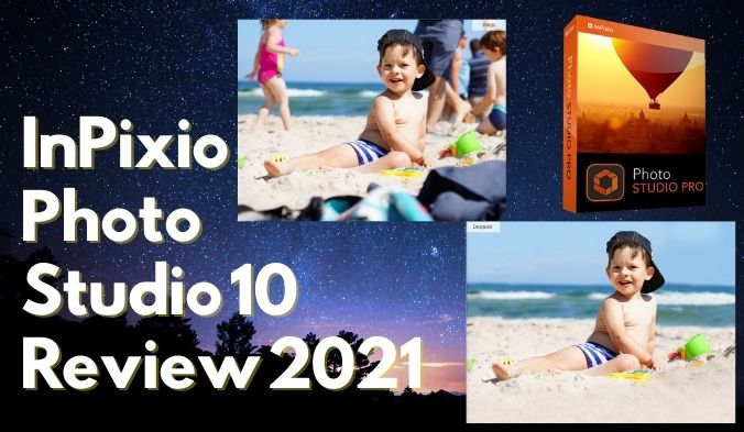 InPixio Photo Studio 10 Review 2021