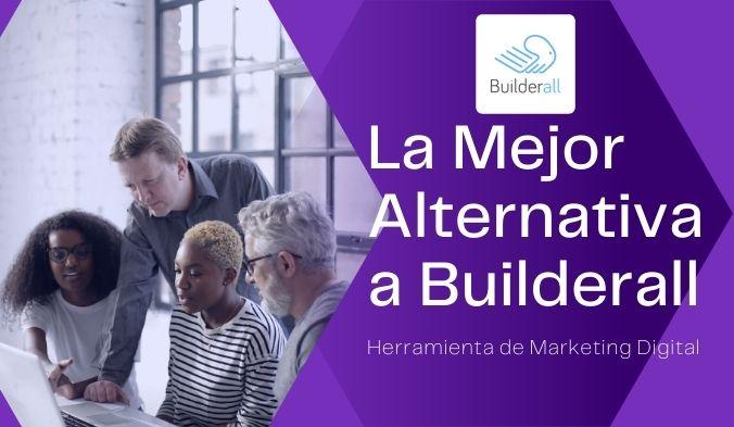 Mejor Alternativa a Builderall 2021