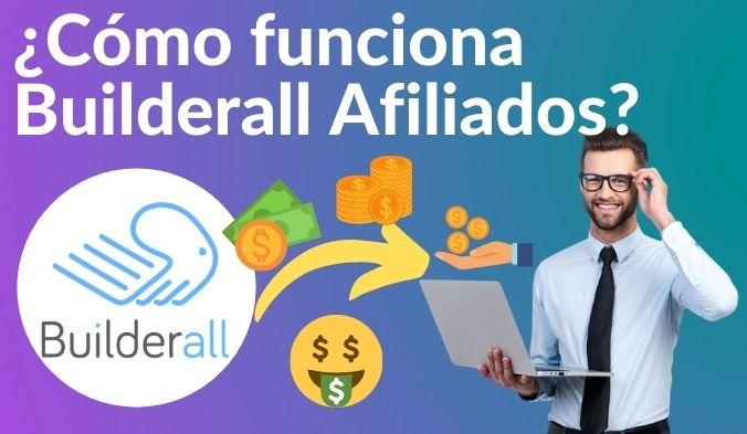 Builderall Afiliados 2021 ¿Realmente funciona?