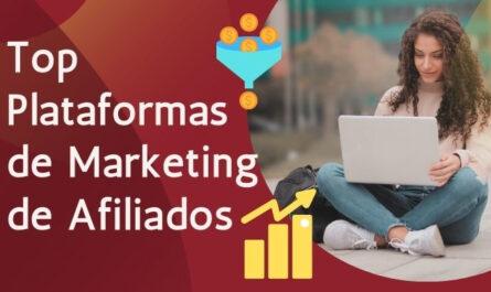 Top Plataformas de Marketing de Afiliados