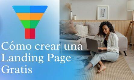 como hacer una Landing Page Gratis