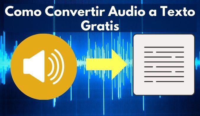 Convertidor de Audio a Texto Online y Gratis